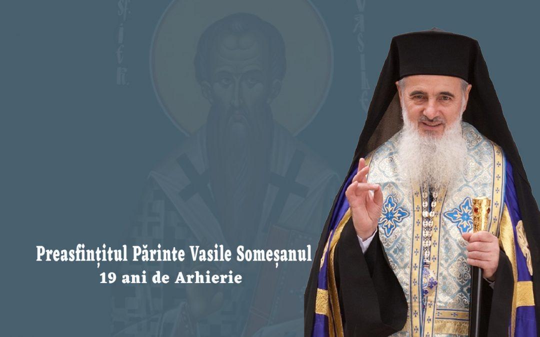 Preasfințitul Părinte Vasile Someșanul, 19 ani de arhierie